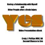 Relationships with Myself and Other People after Brain Injury Video Presentation eBook Download